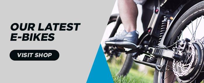 Our Latest E-Bikes Banner